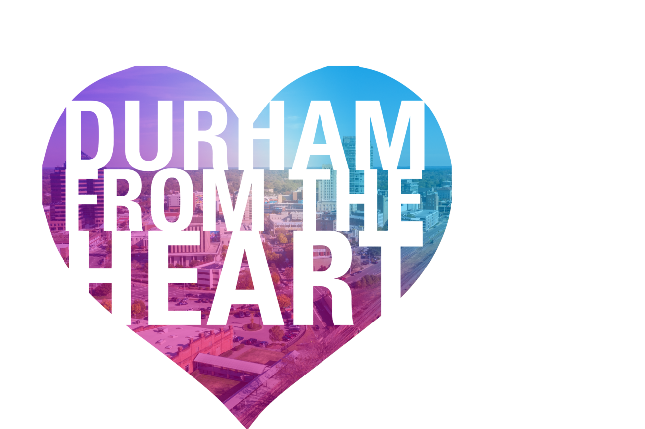 Durham from the Heart